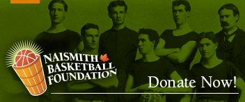 Donate to the Naismith Basketball Foundation